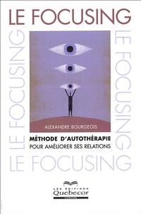 Alexandre Bourgeois - Le focusing.