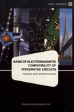 Alexandre Boyer et Etienne Sicard - Basis of electromagnetic compatibility of integrated circuits.