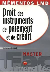 Alexandre Braud - Droit des instruments de paiement et de crédit.