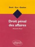 Alexandre Braud - Droit pénal des affaires.
