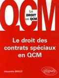 Alexandre Braud - Le droit des contrats spéciaux en QCM.