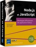 Alexandre Brillant - Node JS et JavaScript : Développez efficacement des applications Node JS - Coffret de 2 livres.