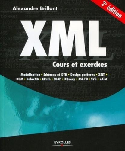Alexandre Brillant - XML - Cours et exercices.
