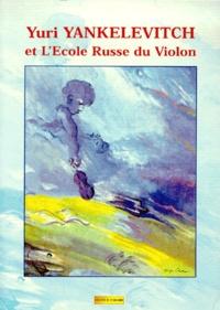 Yuri Yankelevitch et lEcole Russe du Violon.pdf