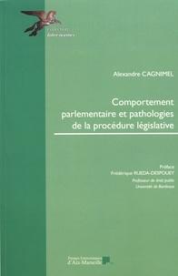 Alexandre Cagnimel - Comportement parlementaire et pathologies de la procédure législative.