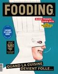 Alexandre Cammas - Guide Fooding France & Paris - Quand la cuisine devient folle....