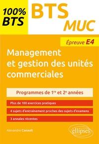 Alexandre Canault - BTS MUC Management et gestion des unités commerciales - Epreuve E4.