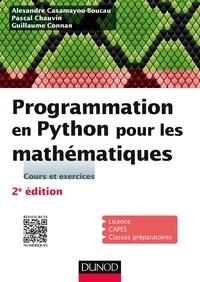 Alexandre Casamayou-Boucau et Pascal Chauvin - Programmation en Python pour les mathématique - Cours et exercices.