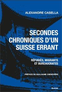 Secondes chroniques dun Suisse errant - Réfugiés, migrants et bureaucrates.pdf
