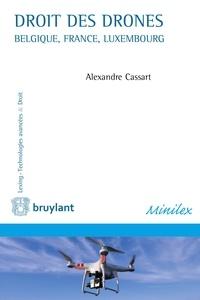 Alexandre Cassart - Droit des drones - Belgique, France, Luxembourg.