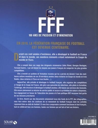 FFF. 100 ans de passion