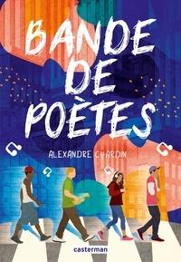 Alexandre Chardin - Bande de poètes.