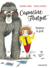 Alexandre Chardin - Capucine Flutzut dompteuse de gorille.