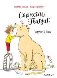 Alexandre Chardin - Capucine Flutzut soigneuse de lionne.