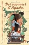 Alexandre Chardin - Des vacances d'apache.