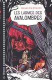 Régis Lejonc et Alexandre Chardin - Les larmes des Avalombres LN-EPUB.