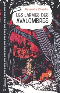 Alexandre Chardin - Les larmes des Avalombres LN-EPUB.
