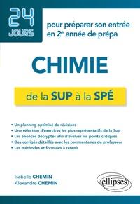 Histoiresdenlire.be Chimie de la Sup à la Spé - 24 jours pour préparer son entrée en 2e année de prépa Image