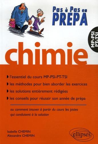 Alexandre Chemin et Isabelle Chemin - Chimie MP/MP*-PSI/PSI*-PT-TSI.