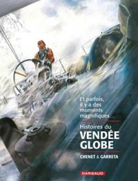 Alexandre Chenet et Renaud Garreta - Histoires du Vendée Globe.
