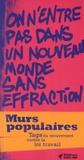 Alexandre Chenet et Antonin Sabot - Murs populaires - Tags du mouvement contre la loi travail.