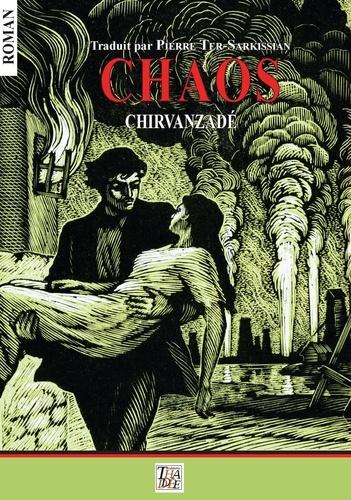 Alexandre Chirvanzadé - Chaos.