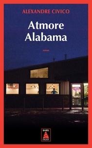 Alexandre Civico - Atmore, Alabama.