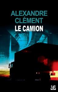 Alexandre Clément - Le camion.