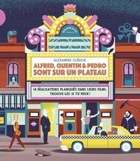 Livres téléchargeables sur iphone Alfred, Quentin & Pedro sont sur un plateau ePub par Alexandre Clérisse
