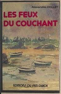 Alexandre Collet - Les feux du couchant.