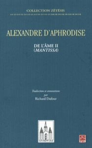 Alexandre d'Aphrodise - De l'âme II (Mantissa).