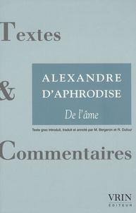 Alexandre d'Aphrodise - De l'âme.