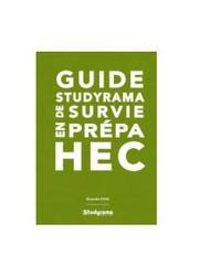 Alexandre Dana - Guide Studyrama de survie en prépa HEC.