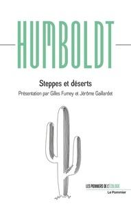 Alexandre de Humboldt - Steppes et déserts.