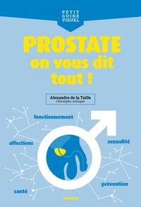 Alexandre de La Taille - Prostate, on vous dit tout !.