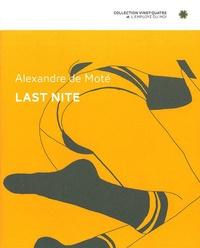 Alexandre De Moté - Last Nite.