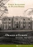Alexandre de Plater-Syberg - Orages d'Europe - Souvenirs 1899-1950.