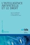 Alexandre de Streel et Hervé Jacquemin - L'intelligence artificielle et le droit.