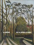 Alexandre Delarge et Thomas Le Roux - La Bièvre, de la source à Paris - Histoire(s) d'une rivière suburbaine.