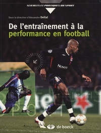Alexandre Dellal et Pierre Barrieu - De l'entraînement à la performance en football.