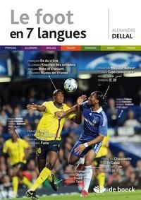 Alexandre Dellal - Le foot en 7 langues.