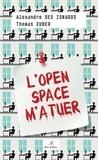 Alexandre Des Isnards et Thomas Zuber - L'Open Space m'a tuer.