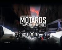 Alexandre Despretz et Nicolas Médard - Motards trajectoire d'élites.
