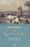 Alexandre Doglioni-Mithieux - Les Echelles - Histoire des Echelles et de ses alentours.