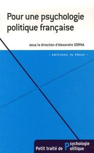 Alexandre Dorna et Pierre Ansart - Pour une psychologie politique française.