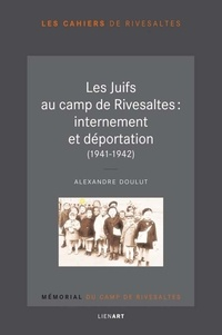 Galabria.be Les Juifs au camp de Rivesaltes : internement et déportation (1941-1942) Image