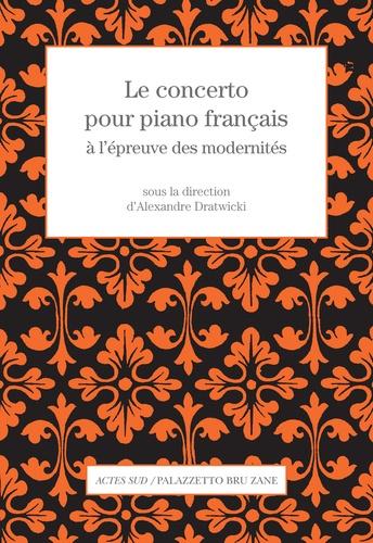 Le concerto pour piano français à l'épreuve des modernités