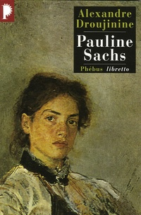 Alexandre Droujinine - Pauline Sachs.
