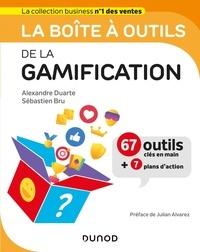 Alexandre Duarte et Sébastien Bru - La boîte à outils de la gamification - 67 outils clés en mains + 7 plans d'action.
