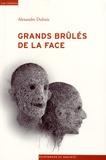 Alexandre Dubuis - Grands brûlés de la face - Epreuves et luttes pour la reconnaissance.